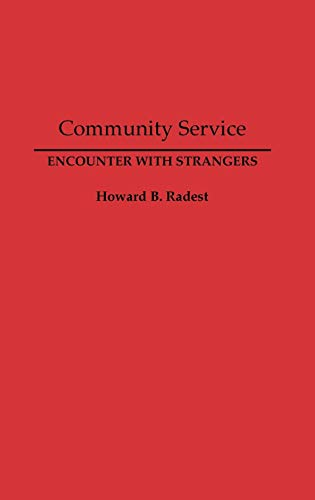 9780275941864: Community Service: Encounter with Strangers