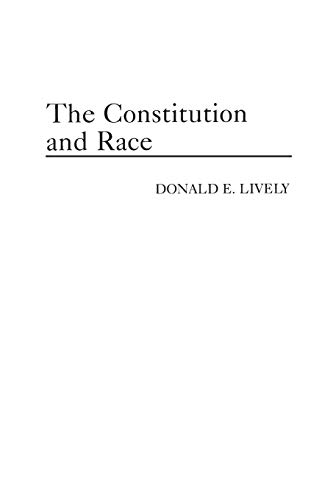 9780275942281: The Constitution and Race