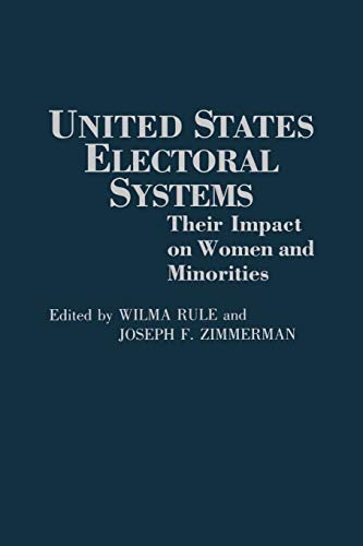9780275942403: United States Electoral Systems: Their Impact on Women and Minorities