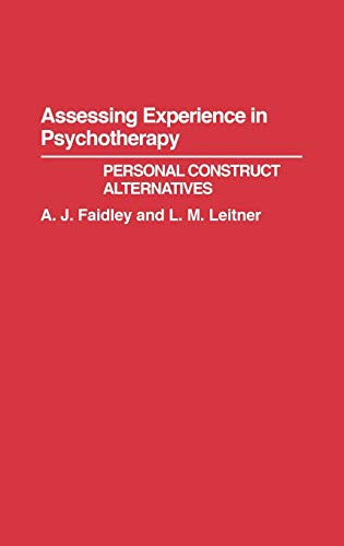 Assessing Experience in Psychotherapy.: Faidley, A.J. and