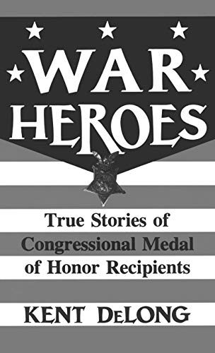 9780275943097: War Heroes: True Stories of Congressional Medal of Honor Recipients
