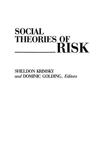 9780275943172: Social Theories of Risk