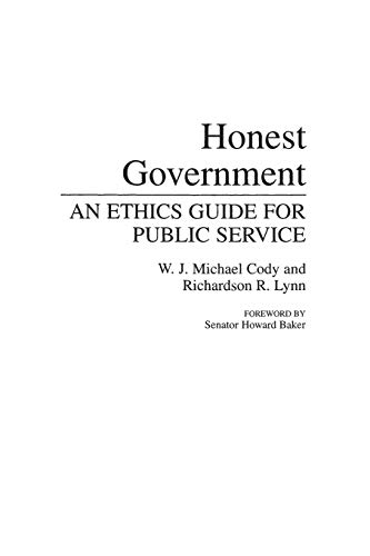 9780275943769: Honest Government: An Ethics Guide for Public Service