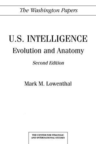 9780275944346: U.S. Intelligence: Evolution and Anatomy Second Edition (The Washington Papers)