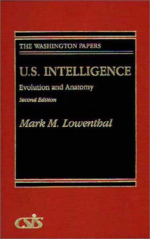 9780275944353: U.S. Intelligence: Evolution and Anatomy Second Edition (The Washington Papers)