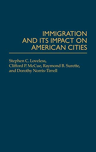 9780275945008: Immigration and its Impact on American Cities