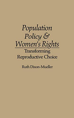 9780275945046: Population Policy and Women's Rights: Transforming Reproductive Choice