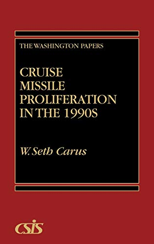 9780275945190: Cruise Missile Proliferation in the 1990s (Washington Papers)