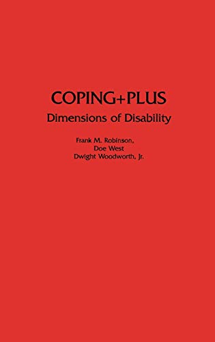 9780275945442: Coping+Plus: Dimensions of Disability