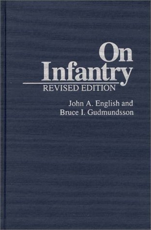 9780275945886: On Infantry (Military Profession)