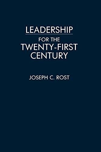 Leadership for the Twenty-First Century