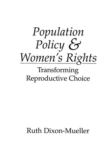 9780275946111: Population Policy and Women's Rights: Transforming Reproductive Choice