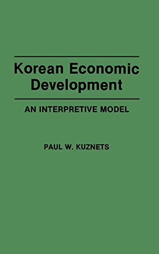 9780275946456: Korean Economic Development: An Interpretive Model