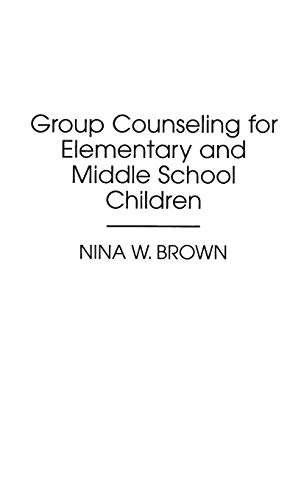 9780275946517: Group Counseling for Elementary and Middle School Children (Optical Technologies; Is 10)