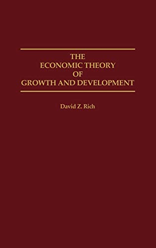 9780275946876: The Economic Theory of Growth and Development