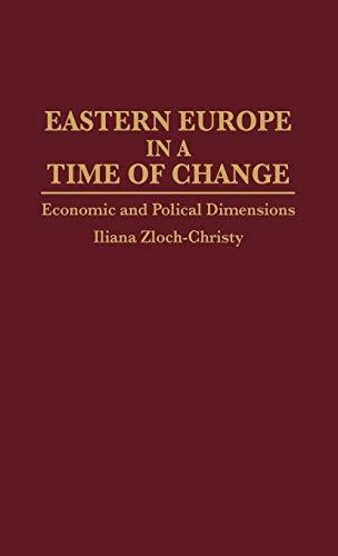 Eastern Europe in a Time of Change: Zloch-Christy, Iliana