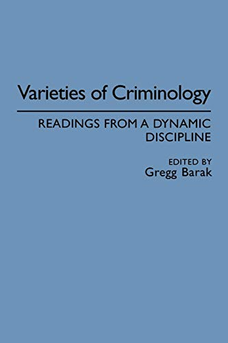 9780275947743: Varieties of Criminology: Readings from a Dynamic Discipline (Washington Papers (Paperback))