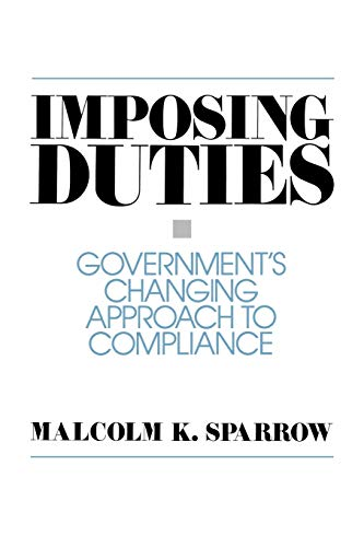 9780275947811: Imposing Duties: Government's Changing Approach to Compliance