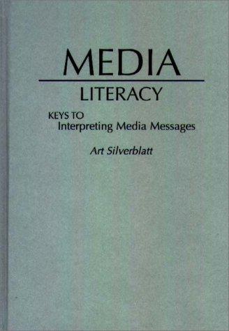 9780275948306: Media Literacy
