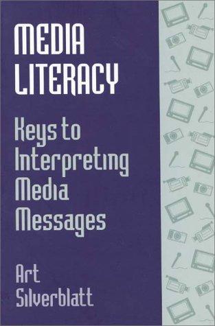 9780275948313: Media Literacy