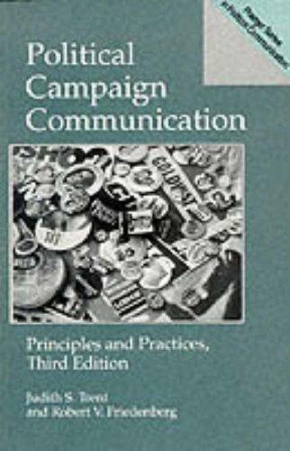 9780275948849: Political Campaign Communication (Praeger Series in Political Communication)