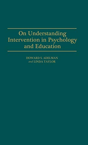 On Understanding Intervention in Psychology and Education: Linda Taylor, Howard
