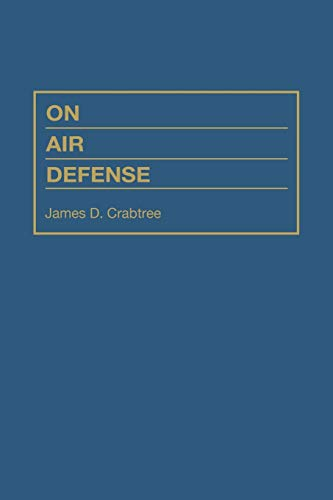 9780275949396: On Air Defense: The Military Profession