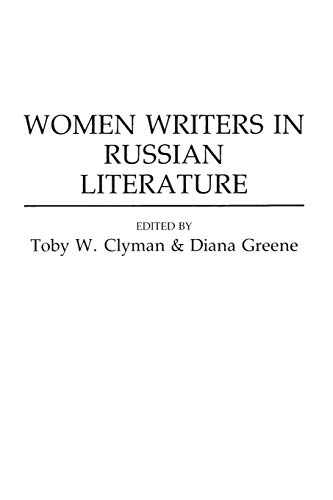 9780275949419: Women Writers in Russian Literature (Contributions to the Study of World Literature)