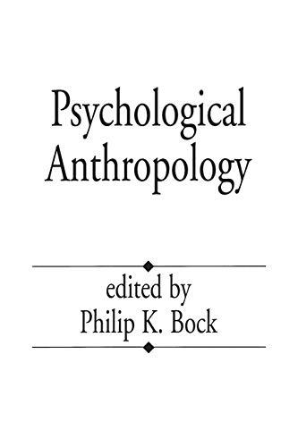 9780275949563: Psychological Anthropology
