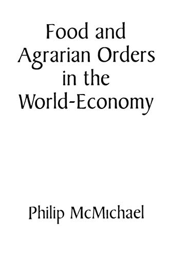 9780275949662: Food and Agrarian Orders in the World-Economy (Contributions in Economics & Economic History S)