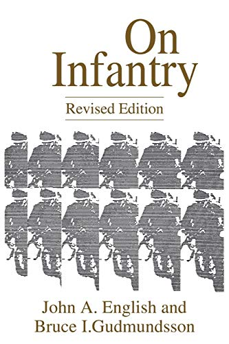 9780275949723: On Infantry (The Military Profession Series) (Military Profession (Paperback))