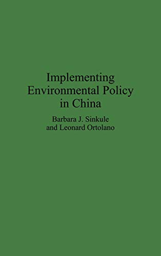 9780275949808: Implementing Environmental Policy in China (Media and Communications; 47)