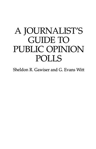 9780275949891: A Journalist's Guide to Public Opinion Polls