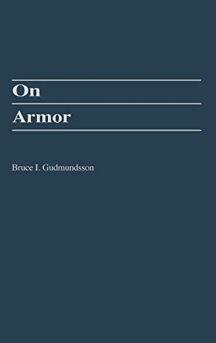 9780275950194: On Armor (The Military Profession)
