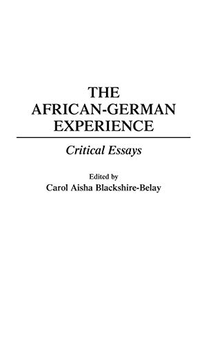 9780275950798: The African-German Experience: Critical Essays