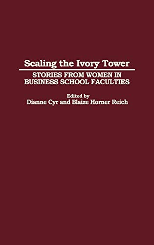 Scaling the Ivory Tower: Stories from Women: Dianne J. Cyr,