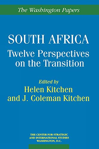 South Africa: Twelve Perspectives on the Transition: D.C.) Center for