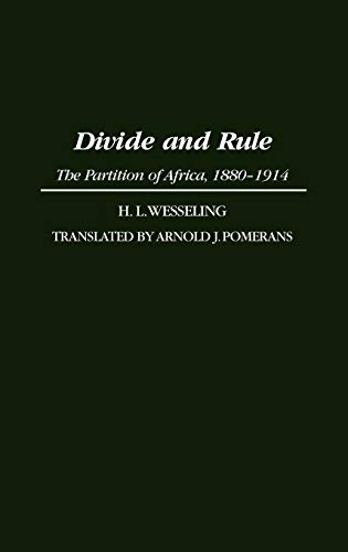9780275951375: Divide and Rule: The Partition of Africa, 1880-1914