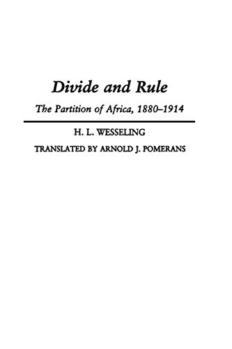 9780275951382: Divide and Rule: The Partition of Africa, 1880-1914