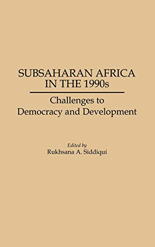 Subsaharan Africa in the 1990s: Challenges to