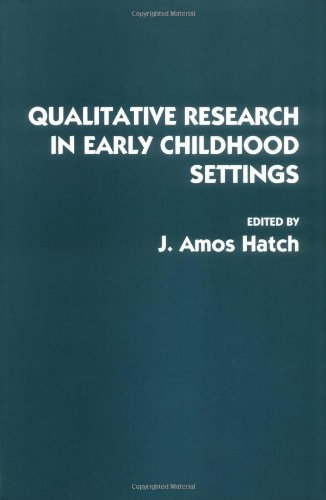 9780275951511: Qualitative Research in Early Childhood Settings