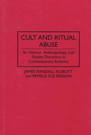 9780275952815: Cult and Ritual Abuse