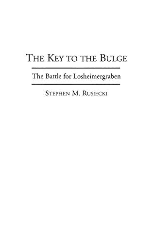 9780275953027: The Key to the Bulge: The Battle for Losheimergraben (Bibliographies and Indexes in)