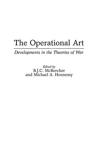 9780275953058: The Operational Art: Developments in the Theories of War