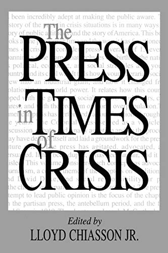 9780275953409: The Press in Times of Crisis (Contributions to the Study of Mass Media & Communications)