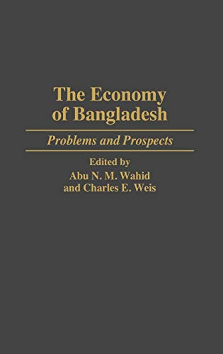 9780275953478: The Economy of Bangladesh: Problems and Prospects