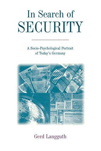In Search of Security. A Socio-Psychological Portrait of Today's Germany.: Langguth, Gerd