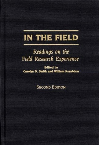 9780275954161: In the Field: Readings on the Field Research Experience, Second Edition