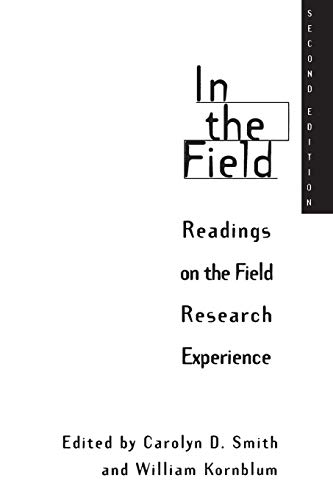 9780275954178: In the Field: Readings on the Field Research Experience