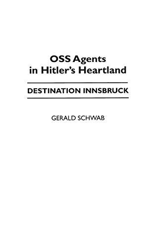9780275954703: OSS Agents in Hitler's Heartland: Destination Innsbruck